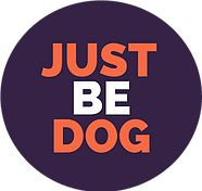 Just Be Dog